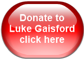 Donate to                    Luke Gaisford                                    click here